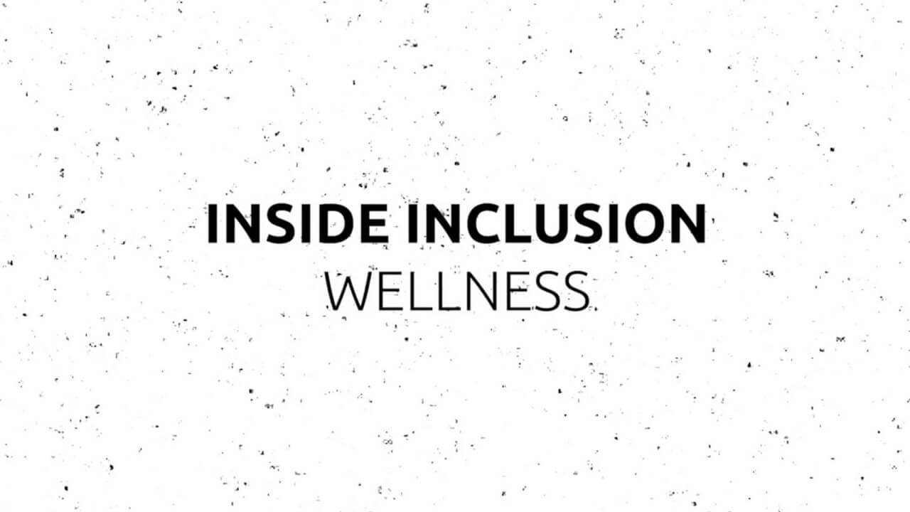 Inside Inclusion: Wellness YouTube Thumbnail Video