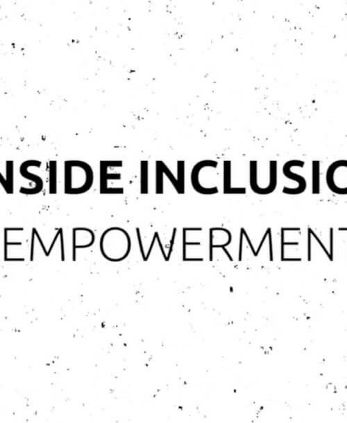 Inside Inclusion: Empowerment
