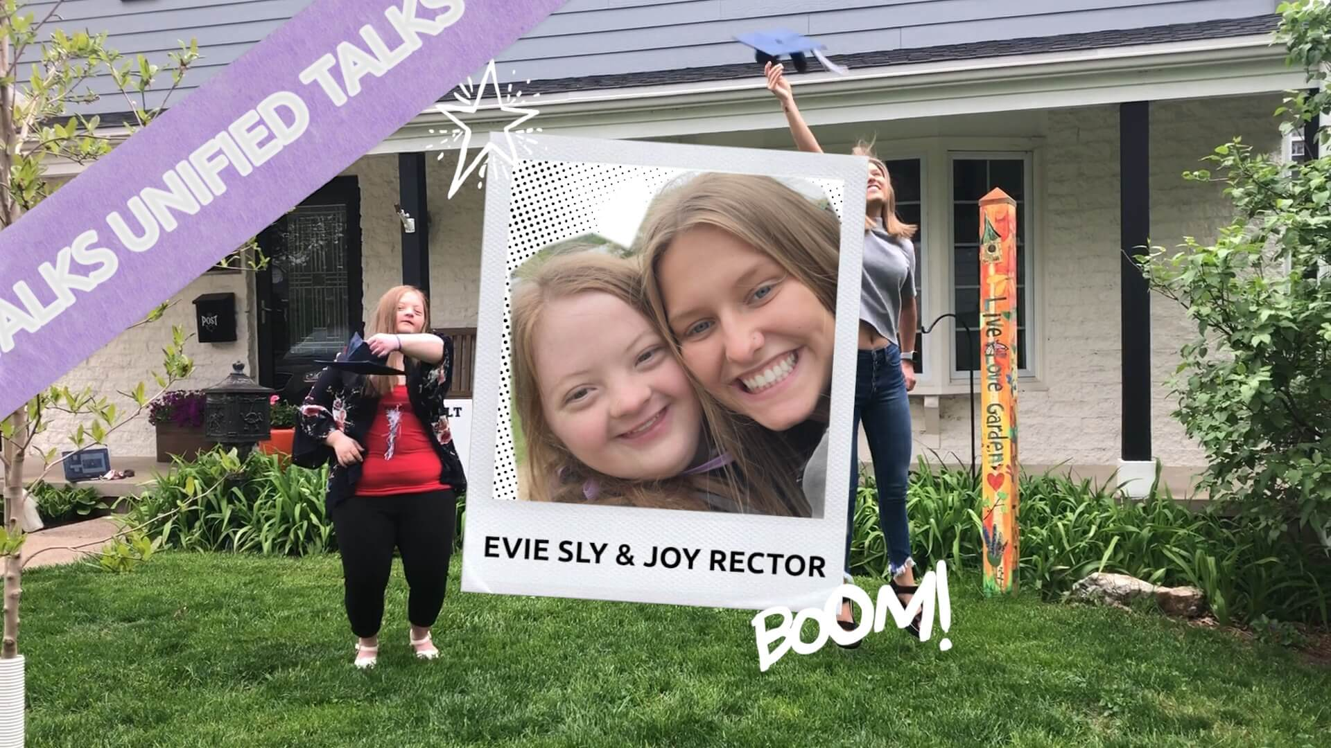 Unified Talks: Reflections with Evie and Joy