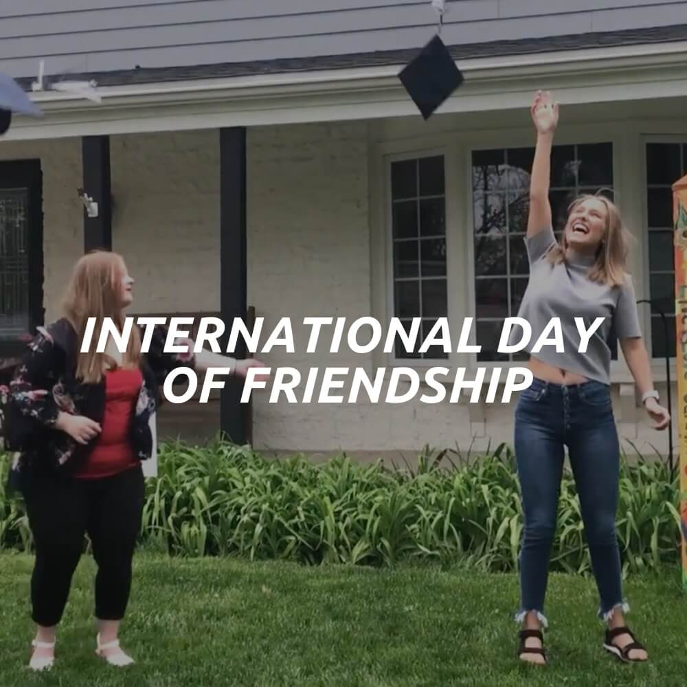 Click this button to go to the International Day of Friendship video.